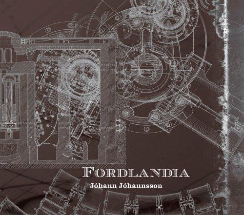 Johanna Johannsson - Fordlandia