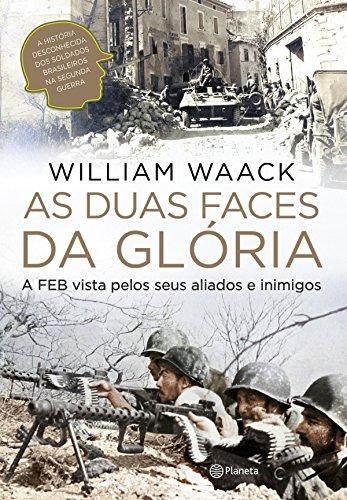 As duas faces da Glória por [Waack, William]