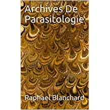 Archives De Parasitologie (French Edition)