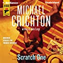 Scratch One Audiobook by Michael Crichton, John Lange Narrated by Christopher Lane
