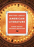 Writing about American Literature, Gocsik, Karen M. and Hutchison, Coleman, 0393937550