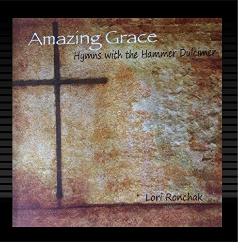 Amazing Grace - Hymns with the Hammer Dulcimer ()