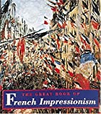 img - for The Great Book of French Impressionism (Tiny Folios Series) book / textbook / text book