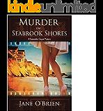 Murder in Seabrook Shores: A Samantha Degan Cozy Mystery (Samantha Degan Cozy Mysteries Book 4)