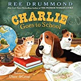 Charlie Goes to School (Charlie the Ranch Dog)
