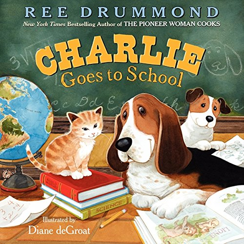 Charlie Goes to School (Charlie the Ranch Dog) by HarperCollins