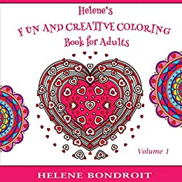 Helene's Fun and Creative Coloring Book for Adults: Volume 1