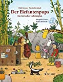 Der Elefantenpups: Ein tierischer Geheimplan. Ausgabe mit CD.