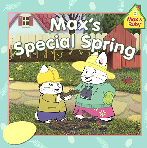 Download Max's Special Spring (Turtleback School & Library Binding Edition) (Max and Ruby (Paperback)) ebook