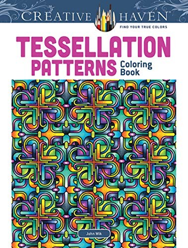 Dover Creative Haven Tessellation Patterns Coloring Book (Creative Haven Coloring Books) ()