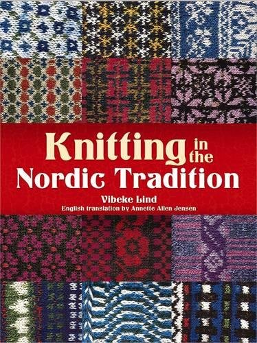 Knitting in the Nordic Tradition (Dover Books on Knitting and Crochet) ()