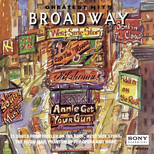 Greatest Hits of Broadway Broadway Show Tunes