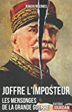 Joffre, l'imposteur