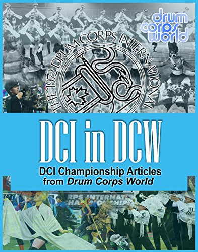 - DCI in DCW: DCI Championship Articles from Drum Corps World