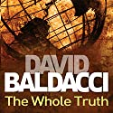 The Whole Truth: Shaw, Book 1 Audiobook by David Baldacci Narrated by Ron McLarty