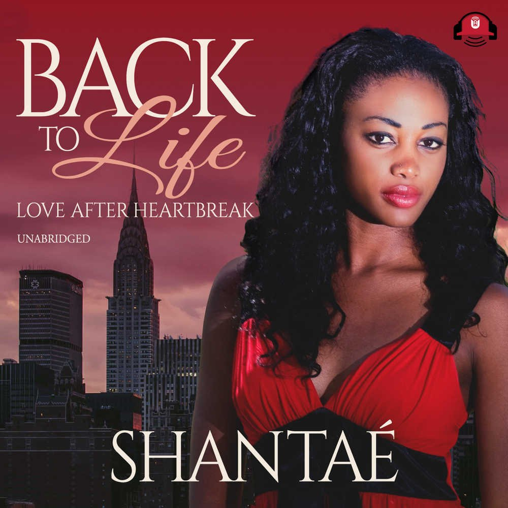 Back to Life: Love after Heartbreak by Urban Audiobooks and Blackstone Audio (Image #1)