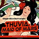 Thuvia, Maid of Mars (The Barsoom Series 4) Audiobook by Edgar Rice Burroughs Narrated by Arthur Vincet