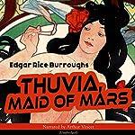 Thuvia, Maid of Mars (The Barsoom Series 4)   Edgar Rice Burroughs