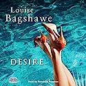 Desire Audiobook by Louise Bagshawe Narrated by Penelope Freeman