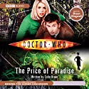 Doctor Who: The Price of Paradise Radio/TV Program by Colin Brake Narrated by Shaun Dingwall