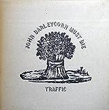 Traffic: John Barleycorn Must Die [Vinyl]
