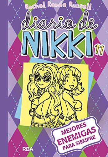 Diario de Nikki 11: Mejores enemigas para siempre (Spanish Edition)