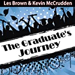 The Graduates Journey: Explore the Path of Possibilities |  Made for Success, Inc.