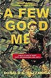 A Few Good Men by Gazzaniga, Donald A. (2004) Paperback