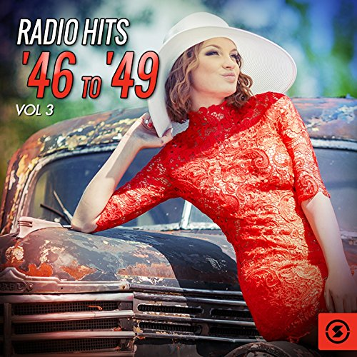 Radio Hits '46 to '49, Vol. 3
