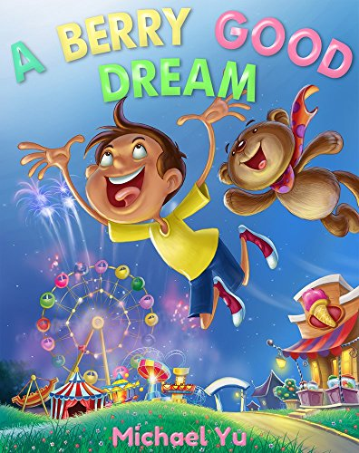 A Berry Good Dream (Children Bedtime story picture book for Kids)]()