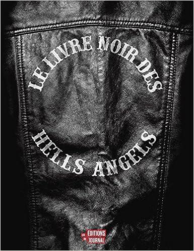 Le livre noir des Hells Angels: Amazon ca: Collectif: Books