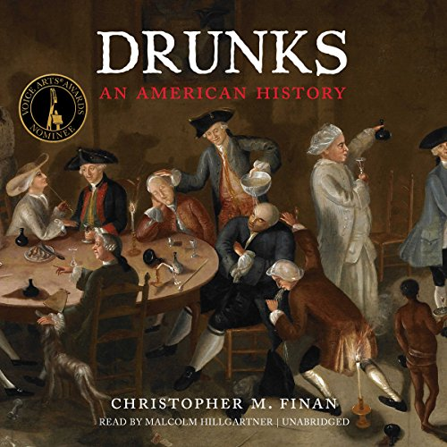 Drunks: An American History by Blackstone Audio, Inc.