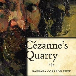 Cezanne's Quarry Audiobook