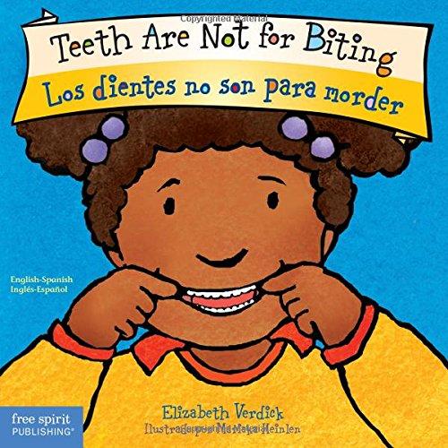Teeth Are Not for Biting / Los Dientes No Son Para Morder (Best Behavior) (Inglés) Libro de cartón – 19 abr 2017 Elizabeth Verdick Free Spirit Publishing Inc. U.S. 1631981579