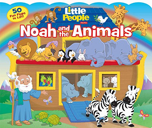 Fisher-Price Little People: Noah and the Animals (Lift-the-Flap) by New Day Christian Distributors