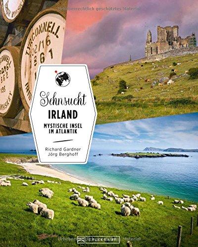 Sehnsucht Irland: Mystische Insel im Atlantik