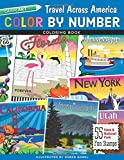 Color by Number Travel Across America Coloring Book: 55 Fun State & National Park Stamps
