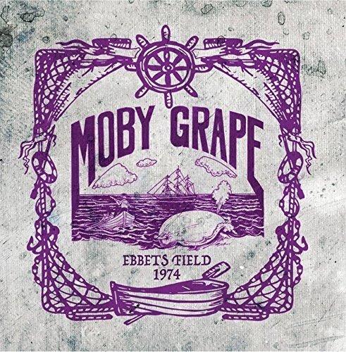 Moby Grape - Ebbets Field 1974