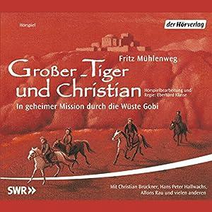 Großer-Tiger und Christian Hörspiel