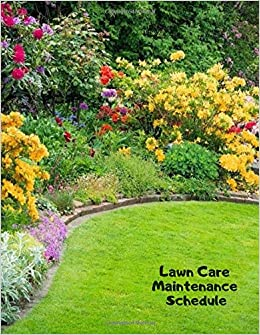 Amazon com: Lawn Care Maintenance Schedule: Daily Record