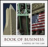 img - for Book of Business: A Novel of the Law book / textbook / text book