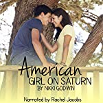 American Girl on Saturn: Saturn Series, Book 1 | Nikki Godwin