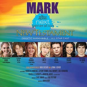 (25) Mark, The Word of Promise Next Generation Audio Bible Audiobook