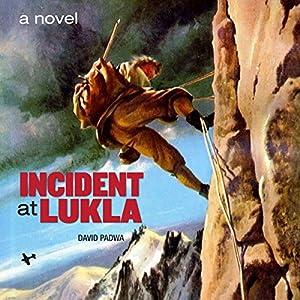 Incident at Lukla Audiobook