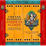 Tibetan Buddhist Goddess Altars: A Pop-Up Gallery of Traditional Art and Wisdom