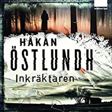 Inkräktaren Audiobook by Håkan Östlundh Narrated by Torsten Wahlund