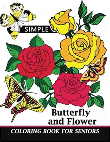 Simple Coloring Book For Seniors Easy Coloring Pages Flower And