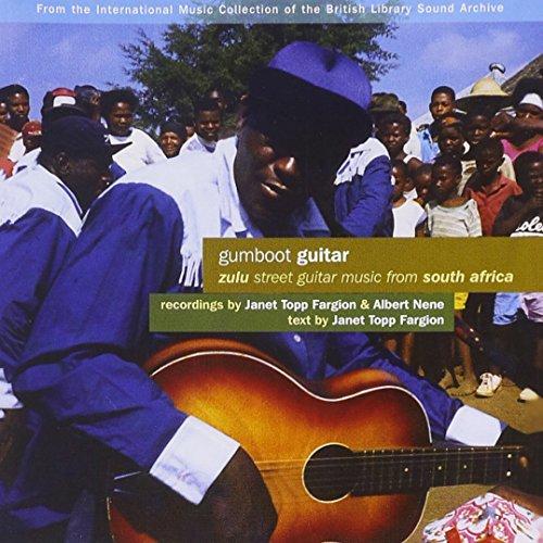 Gumboot Guitar - Zulu Street Guitar Music From South Africa