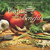 Plants with Benefits, Helen Yoest, 0989268802