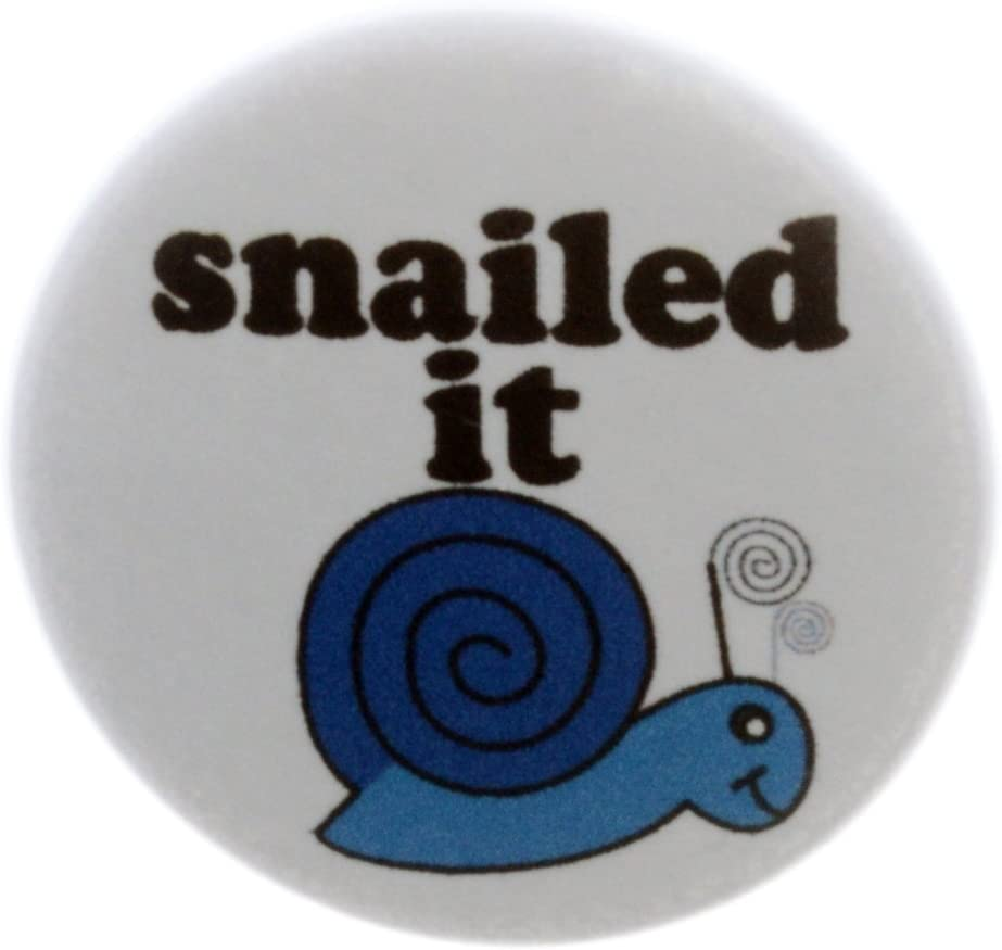 A&T Designs Snailed It - Magnet Cute Funny Humor Emo Kawaii Nailed
